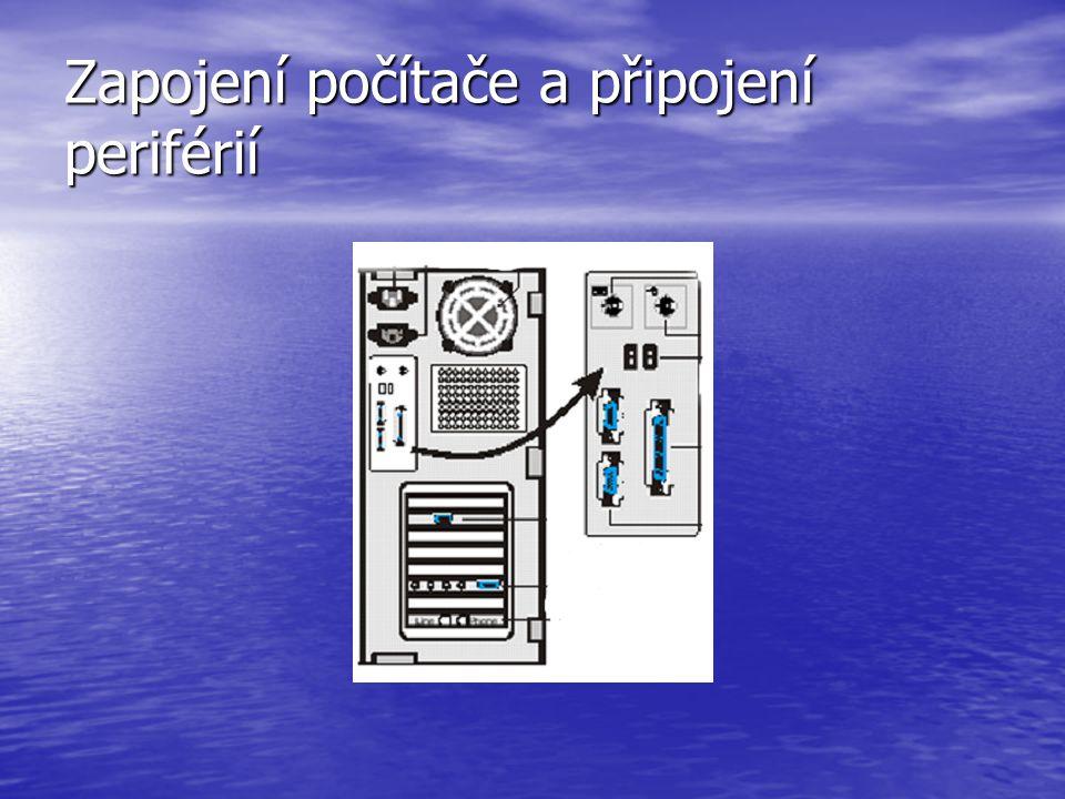 Zapojení počítače a připojení periférií
