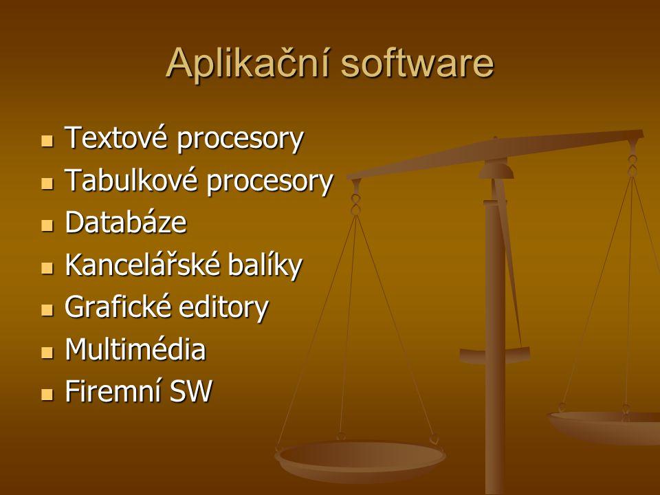 Aplikační software Textové procesory Tabulkové procesory Databáze