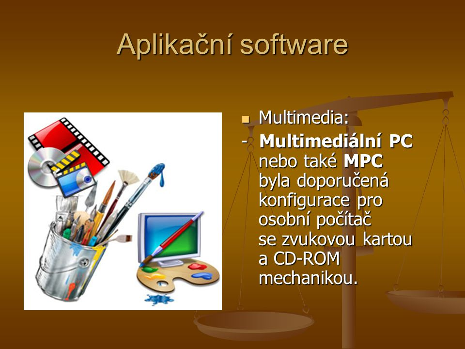 Aplikační software Multimedia: