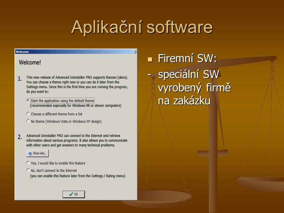 Aplikační software Firemní SW: