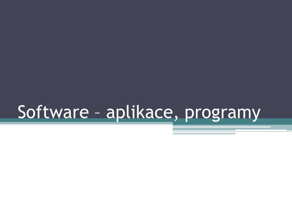 Software – aplikace, programy