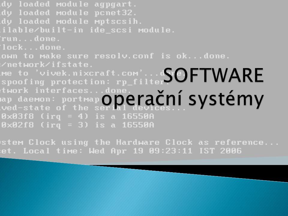 SOFTWARE operační systémy