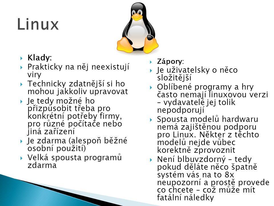 Linux Klady: Prakticky na něj neexistují viry