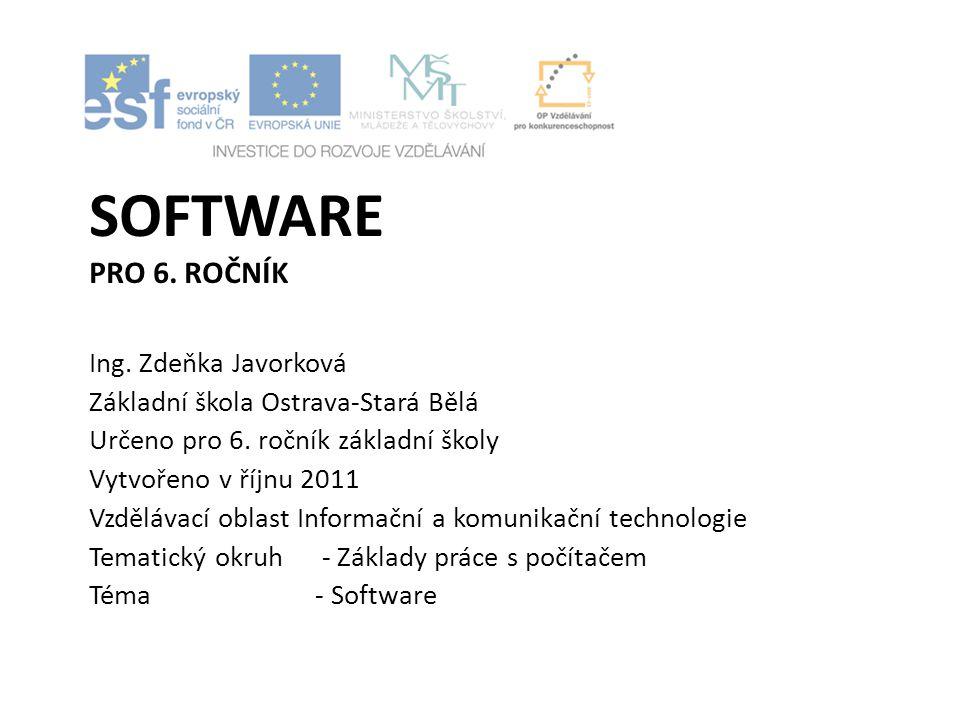 Software pro 6. ročník Ing. Zdeňka Javorková