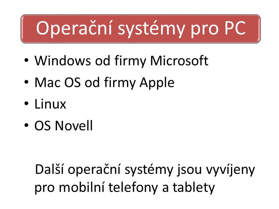 Operační systémy pro PC