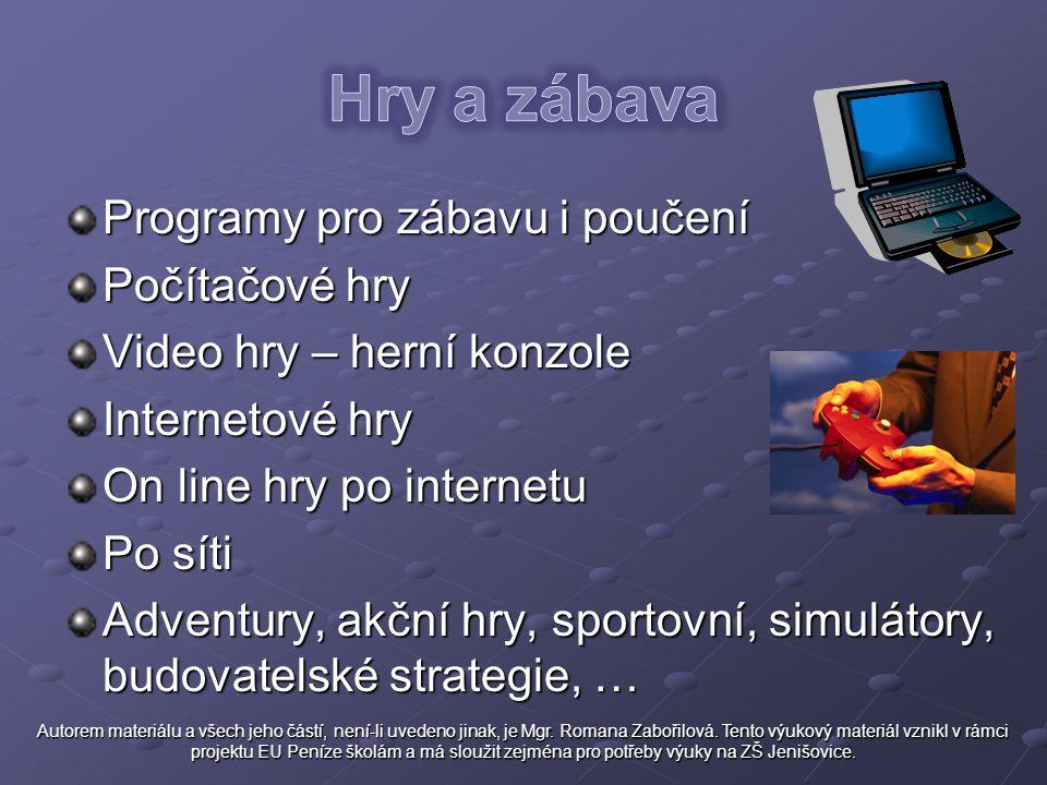 Hry a zábava Programy pro zábavu i poučení Počítačové hry