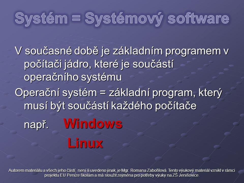 Systém = Systémový software