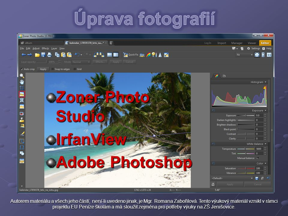 Úprava fotografií Zoner Photo Studio IrfanView Adobe Photoshop