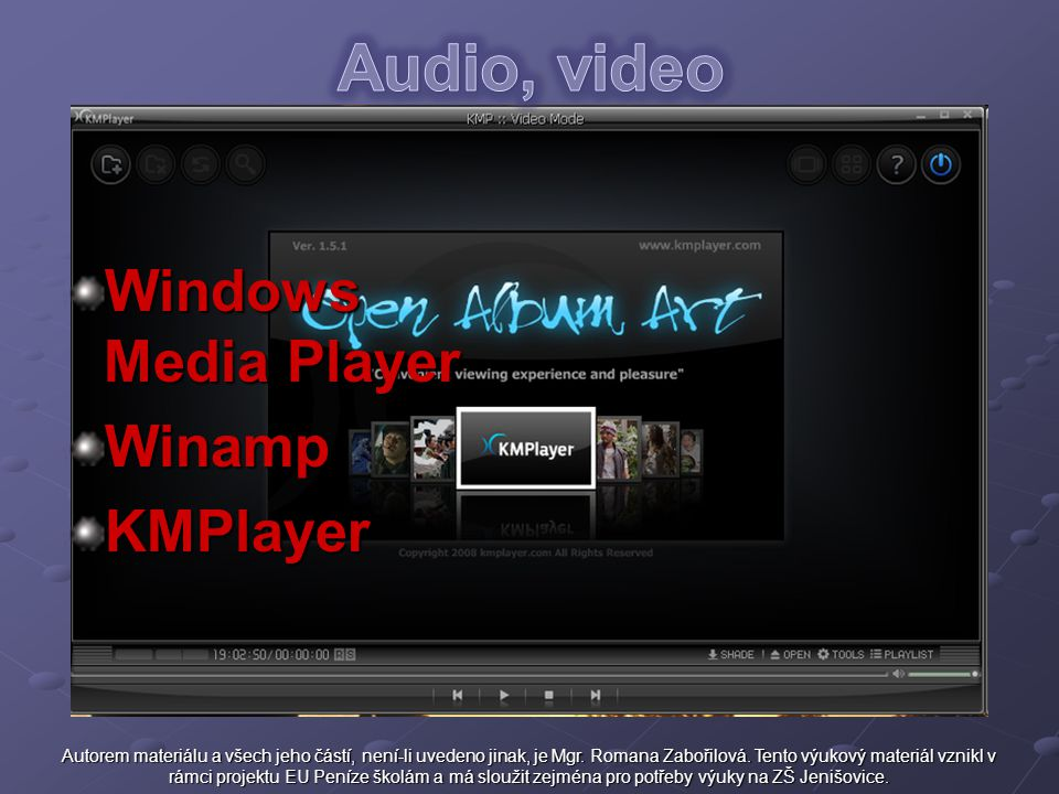 Audio, video Windows Media Player Winamp KMPlayer