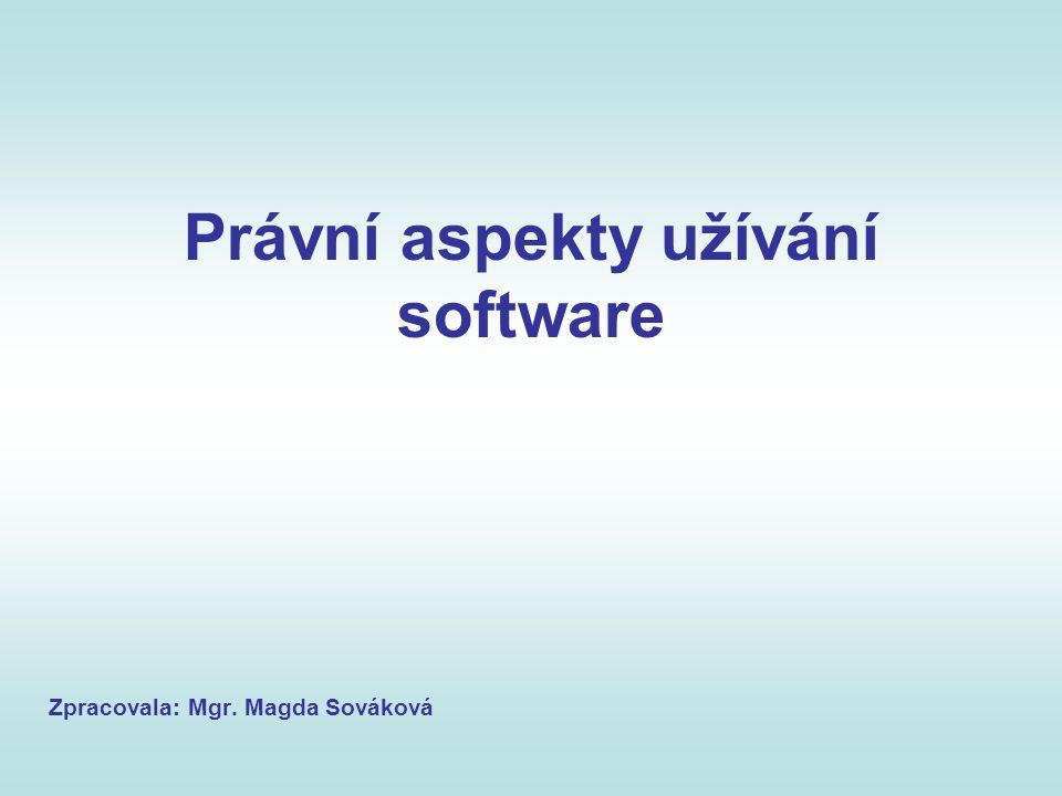 Právní aspekty užívání software