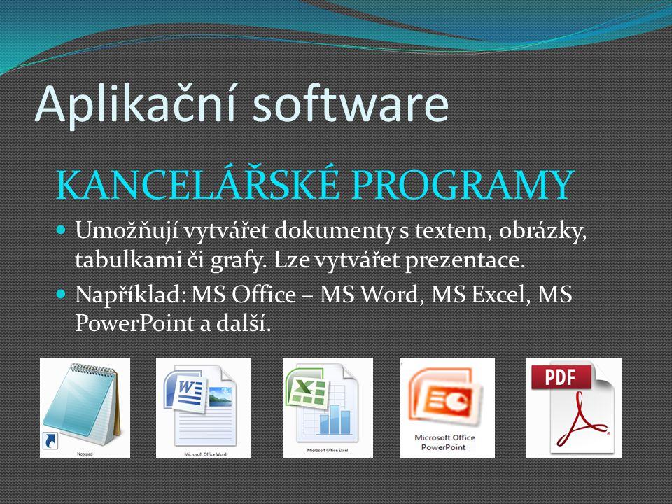 Aplikační software KANCELÁŘSKÉ PROGRAMY