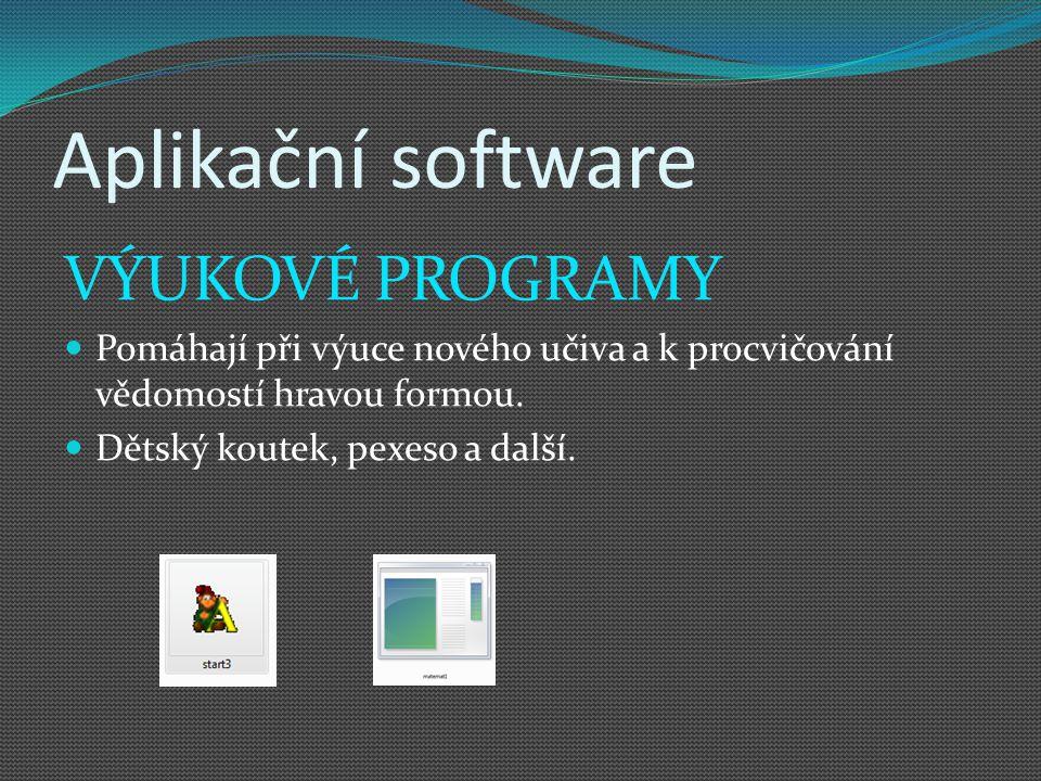 Aplikační software VÝUKOVÉ PROGRAMY