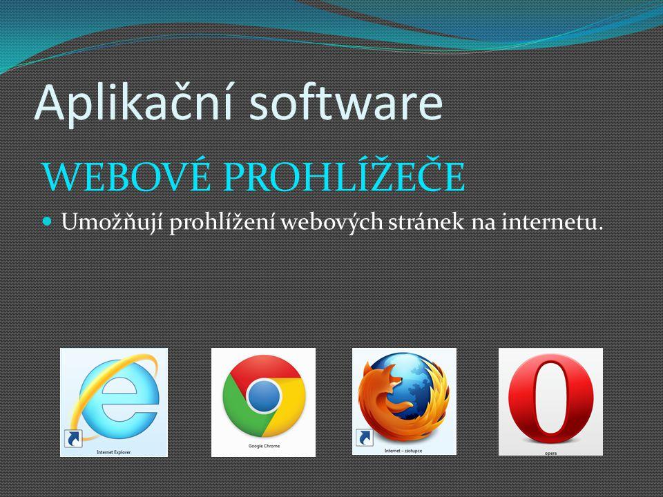 Aplikační software WEBOVÉ PROHLÍŽEČE