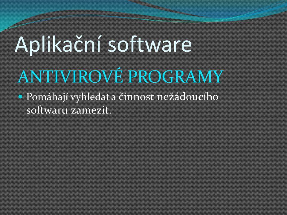 Aplikační software ANTIVIROVÉ PROGRAMY
