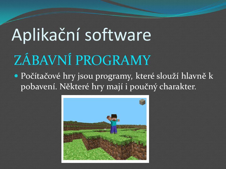 Aplikační software ZÁBAVNÍ PROGRAMY
