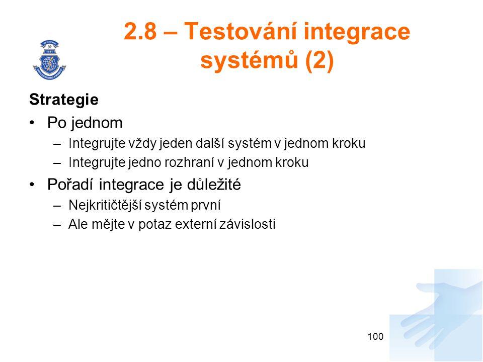 2.8 – Testování integrace systémů (2)