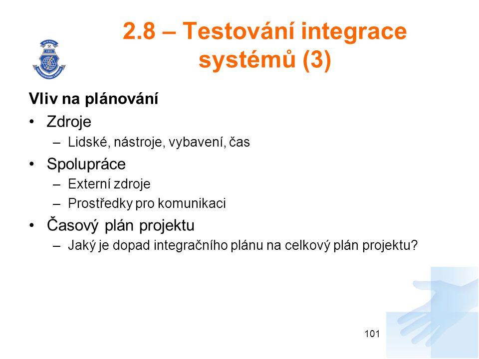 2.8 – Testování integrace systémů (3)