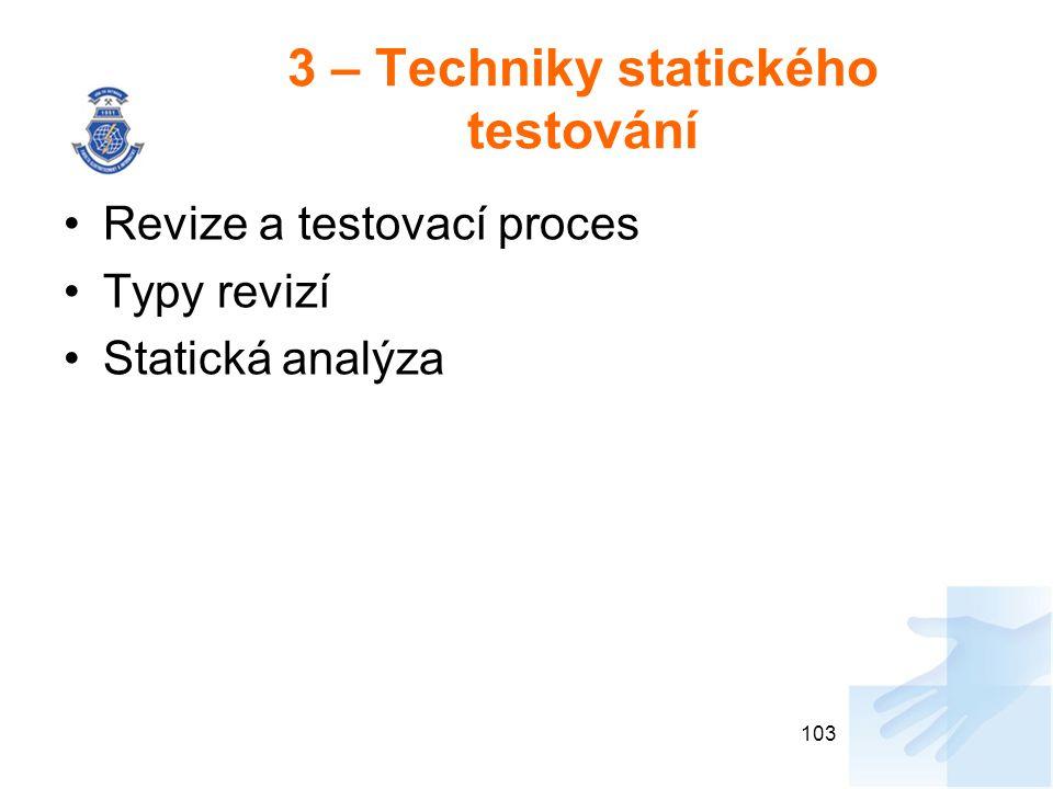 3 – Techniky statického testování