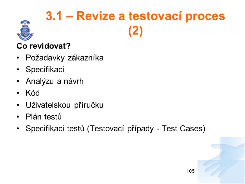 3.1 – Revize a testovací proces (2)