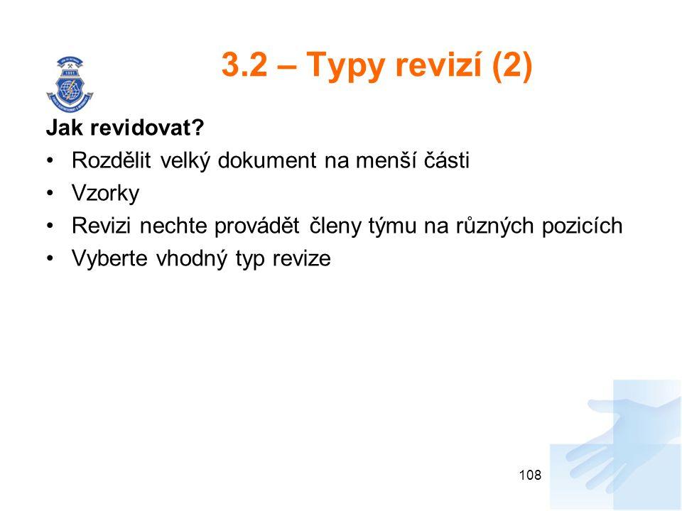 3.2 – Typy revizí (2) Jak revidovat