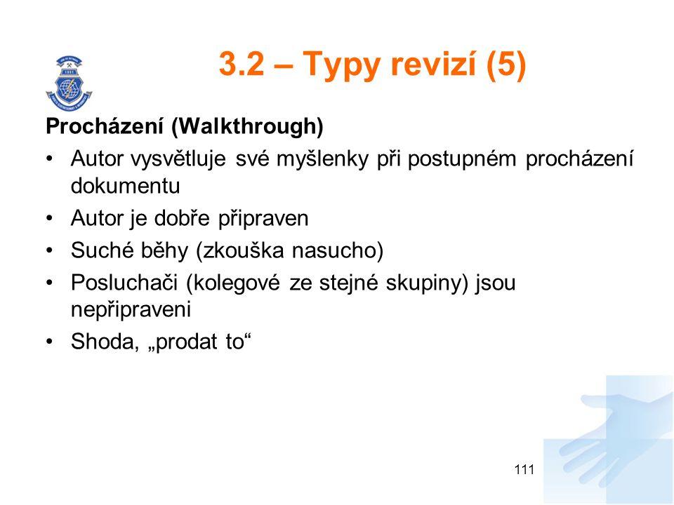 3.2 – Typy revizí (5) Procházení (Walkthrough)