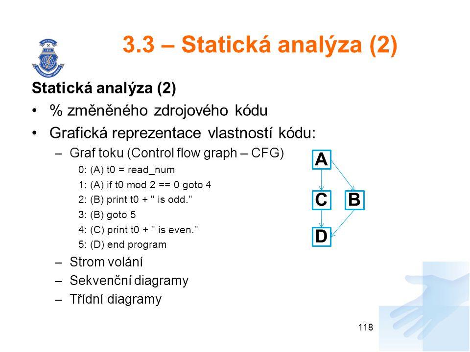 3.3 – Statická analýza (2) A C B D Statická analýza (2)
