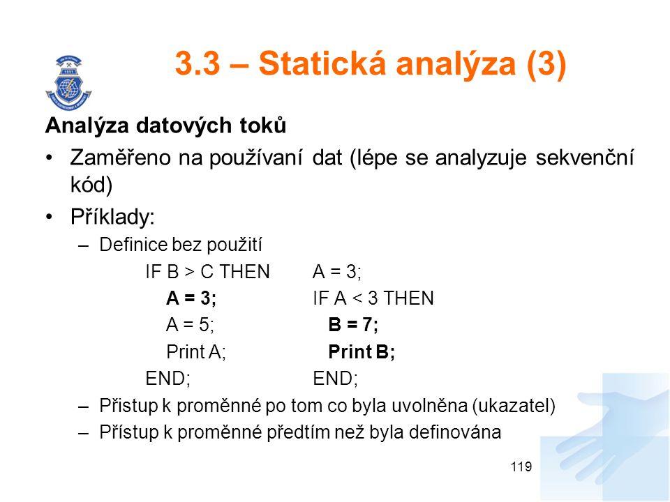 3.3 – Statická analýza (3) Analýza datových toků