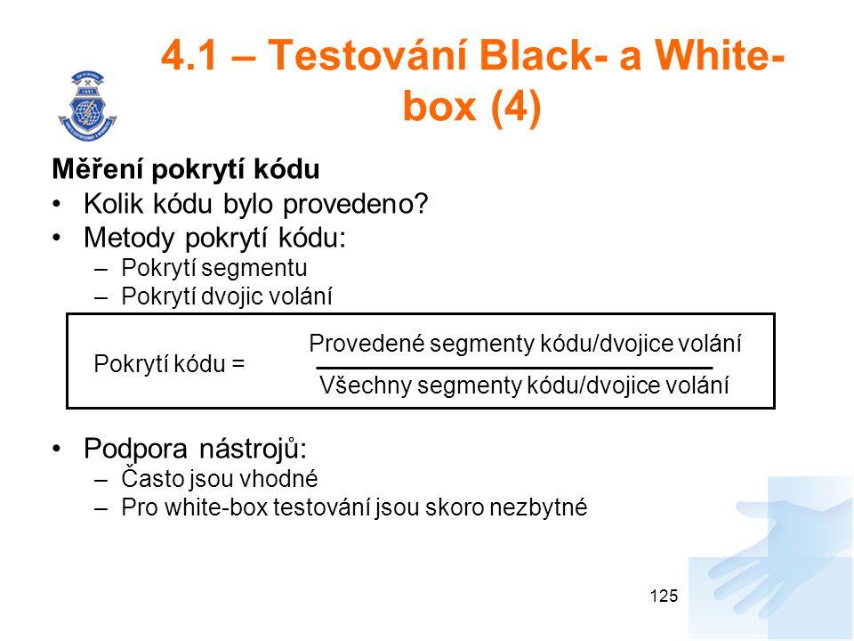 4.1 – Testování Black- a White-box (4)