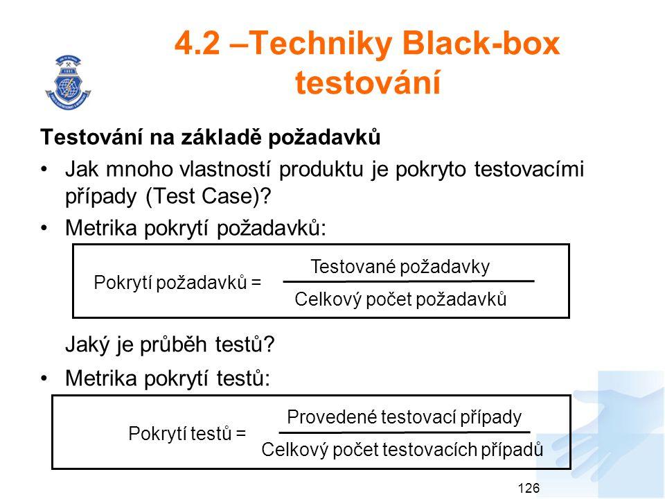 4.2 –Techniky Black-box testování