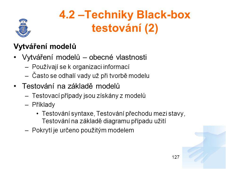 4.2 –Techniky Black-box testování (2)