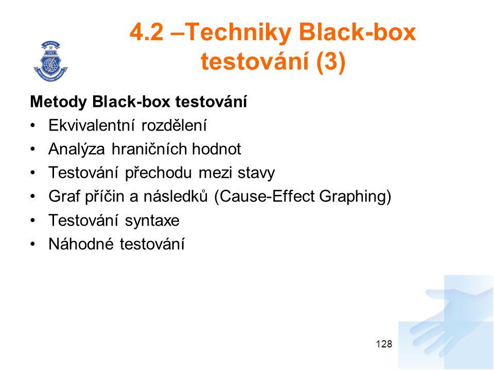 4.2 –Techniky Black-box testování (3)