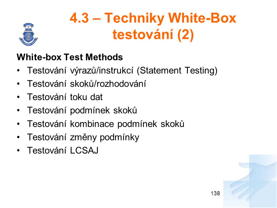 4.3 – Techniky White-Box testování (2)