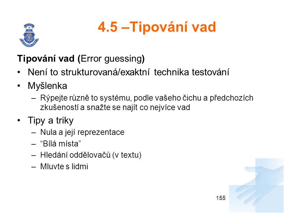 4.5 –Tipování vad Tipování vad (Error guessing)