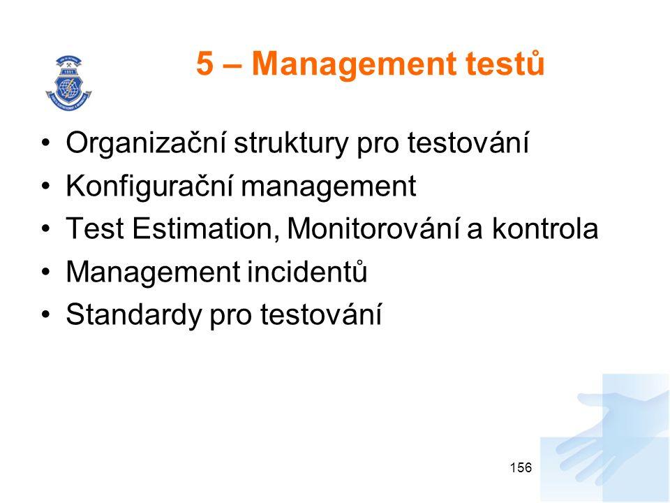 5 – Management testů Organizační struktury pro testování