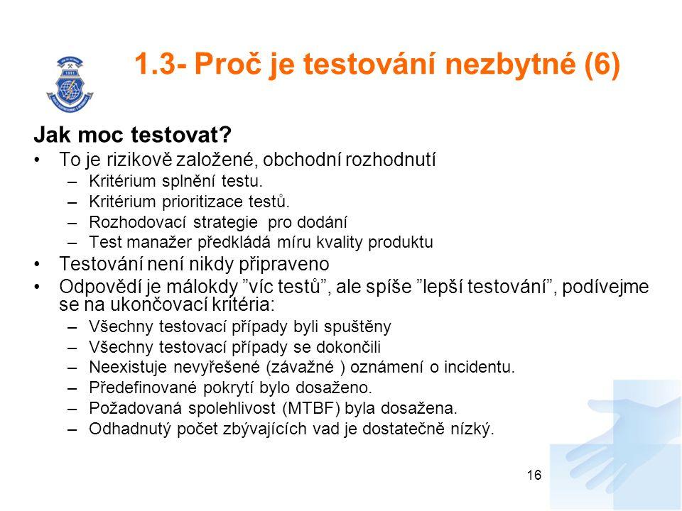 1.3- Proč je testování nezbytné (6)