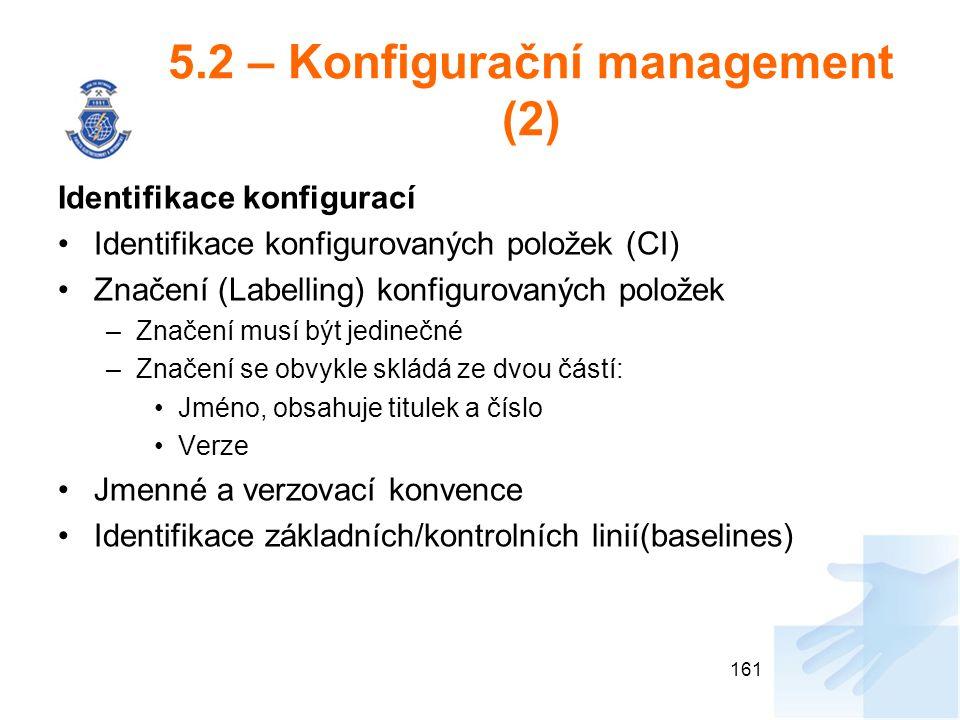 5.2 – Konfigurační management (2)