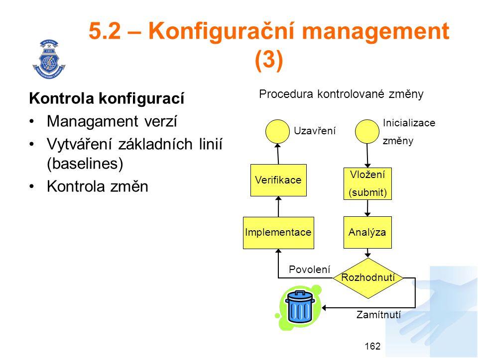 5.2 – Konfigurační management (3)