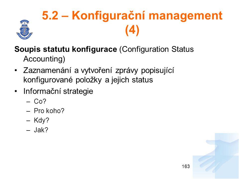 5.2 – Konfigurační management (4)
