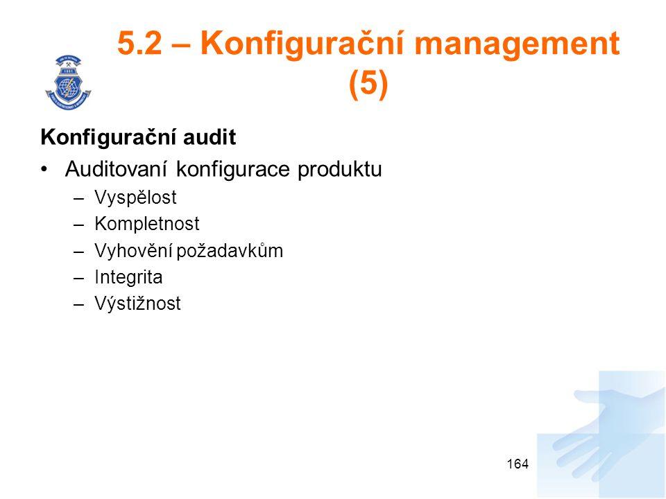 5.2 – Konfigurační management (5)