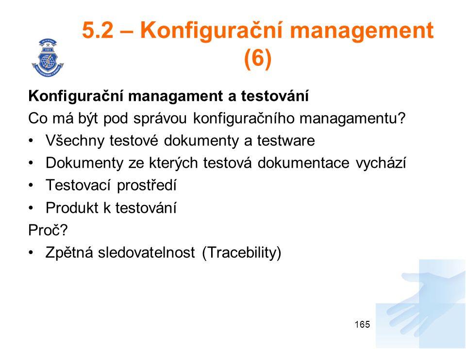 5.2 – Konfigurační management (6)