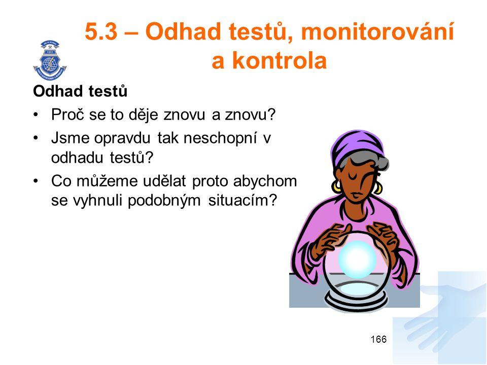 5.3 – Odhad testů, monitorování a kontrola