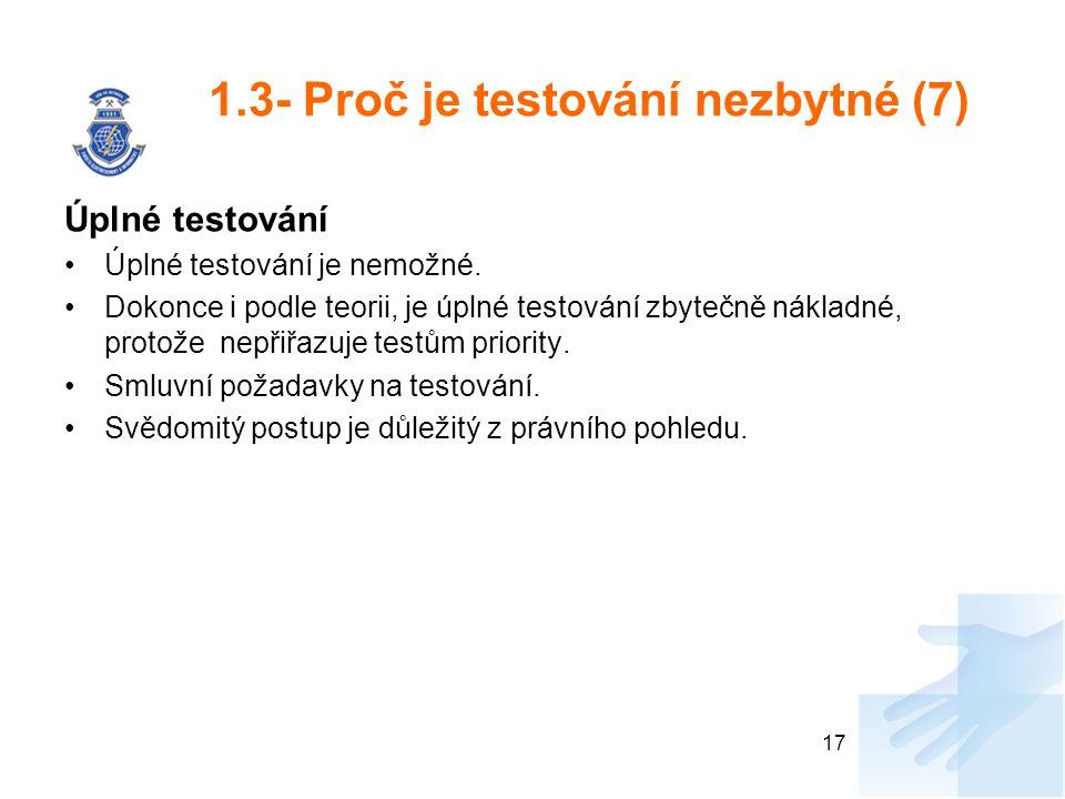 1.3- Proč je testování nezbytné (7)