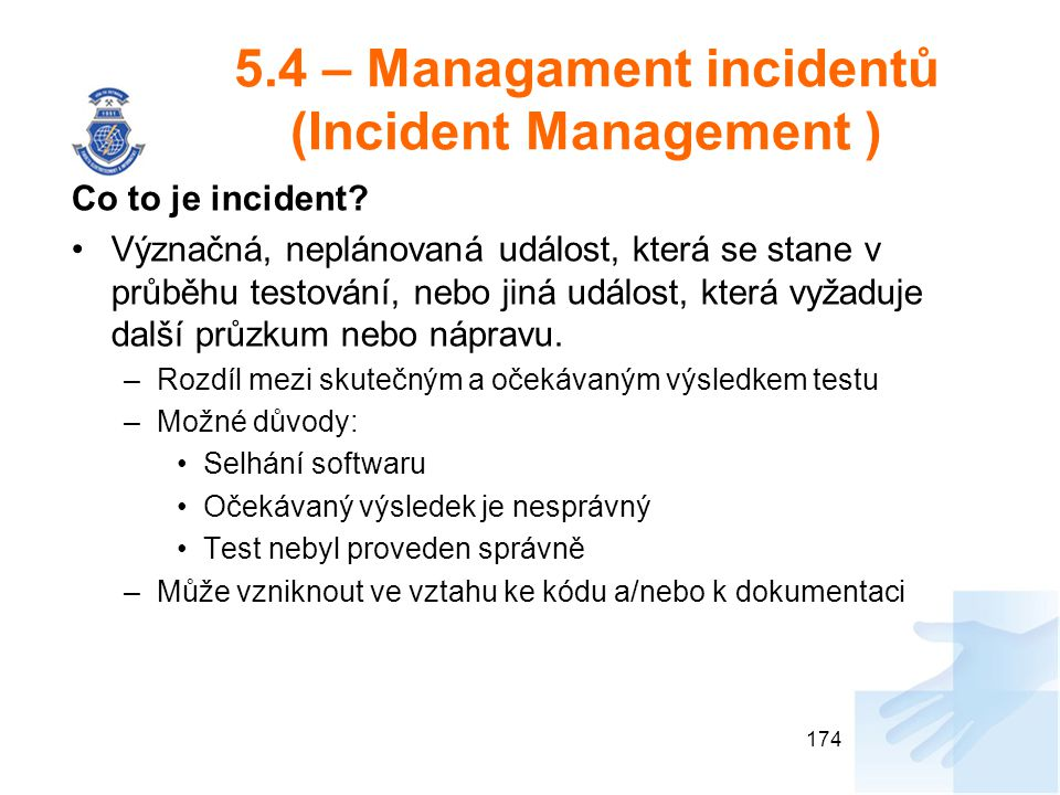 5.4 – Managament incidentů (Incident Management )