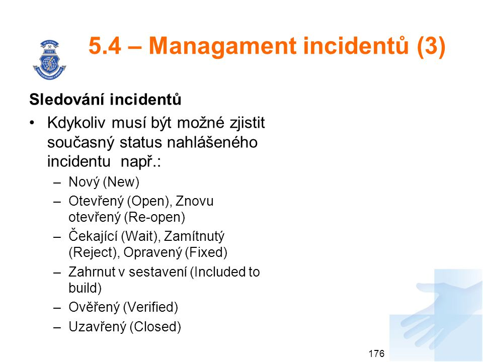 5.4 – Managament incidentů (3)