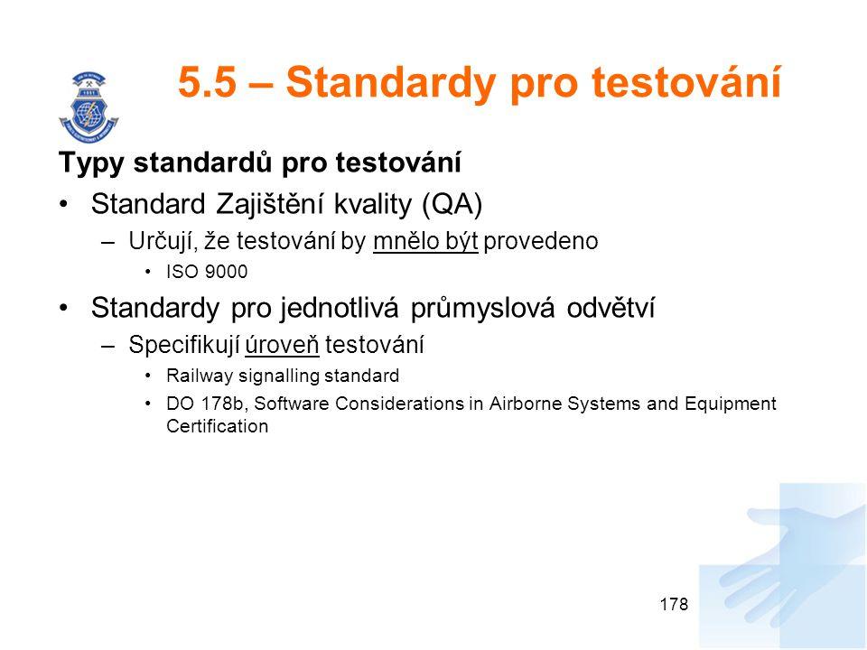 5.5 – Standardy pro testování