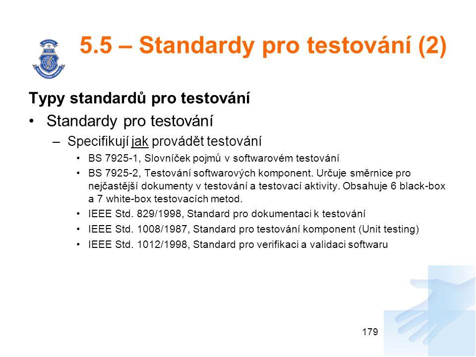 5.5 – Standardy pro testování (2)