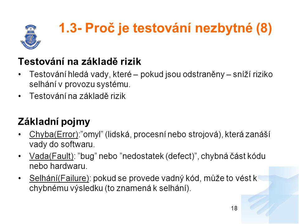 1.3- Proč je testování nezbytné (8)