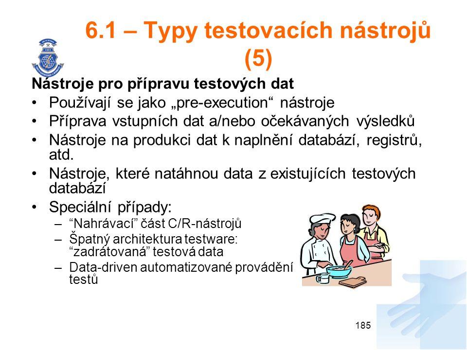 6.1 – Typy testovacích nástrojů (5)