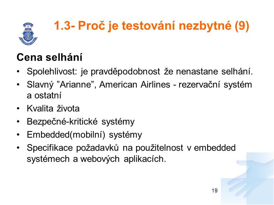 1.3- Proč je testování nezbytné (9)