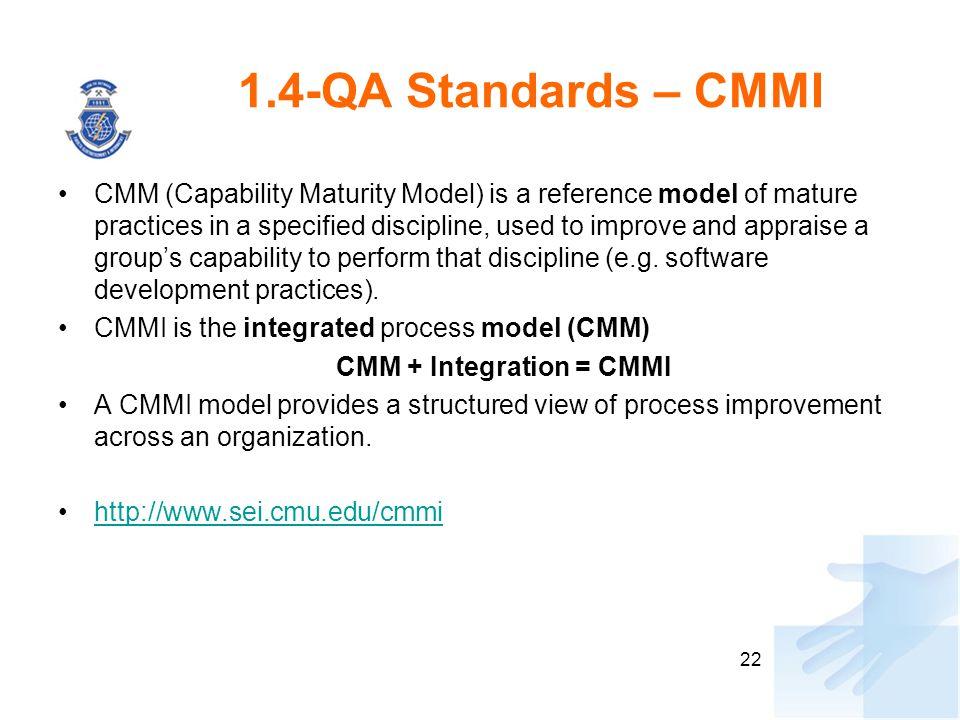 CMM + Integration = CMMI